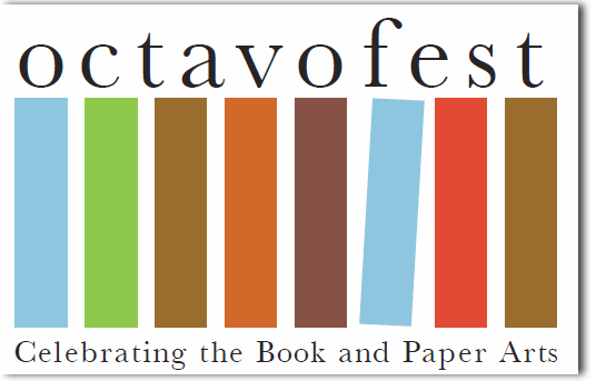 Octavofest -celebrating the book and paper arts